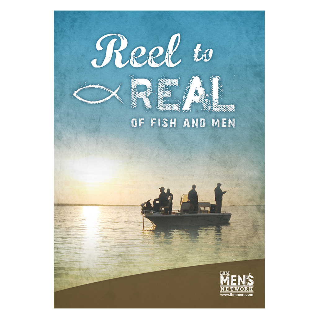 Reel To Real - Of Fish & Men  - Bible Study on DVD with Discussion Guide