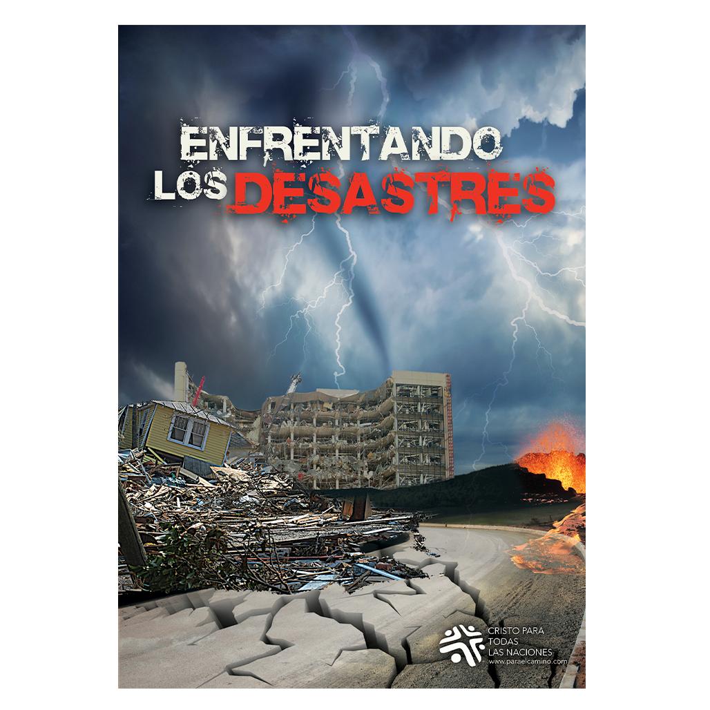 Enfrentando los desastres
