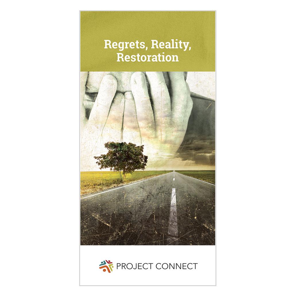 Regrets, Reality, Restoration