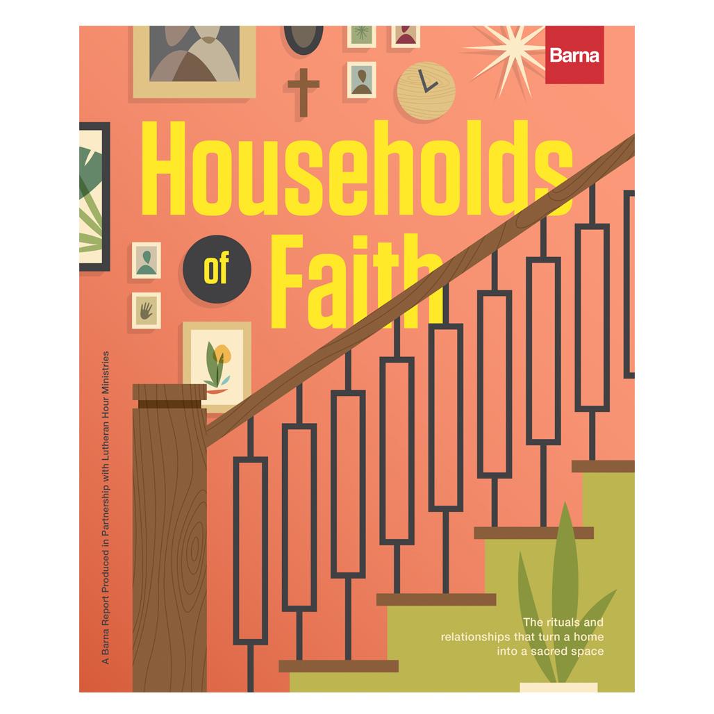 Households of Faith - Barna monograph