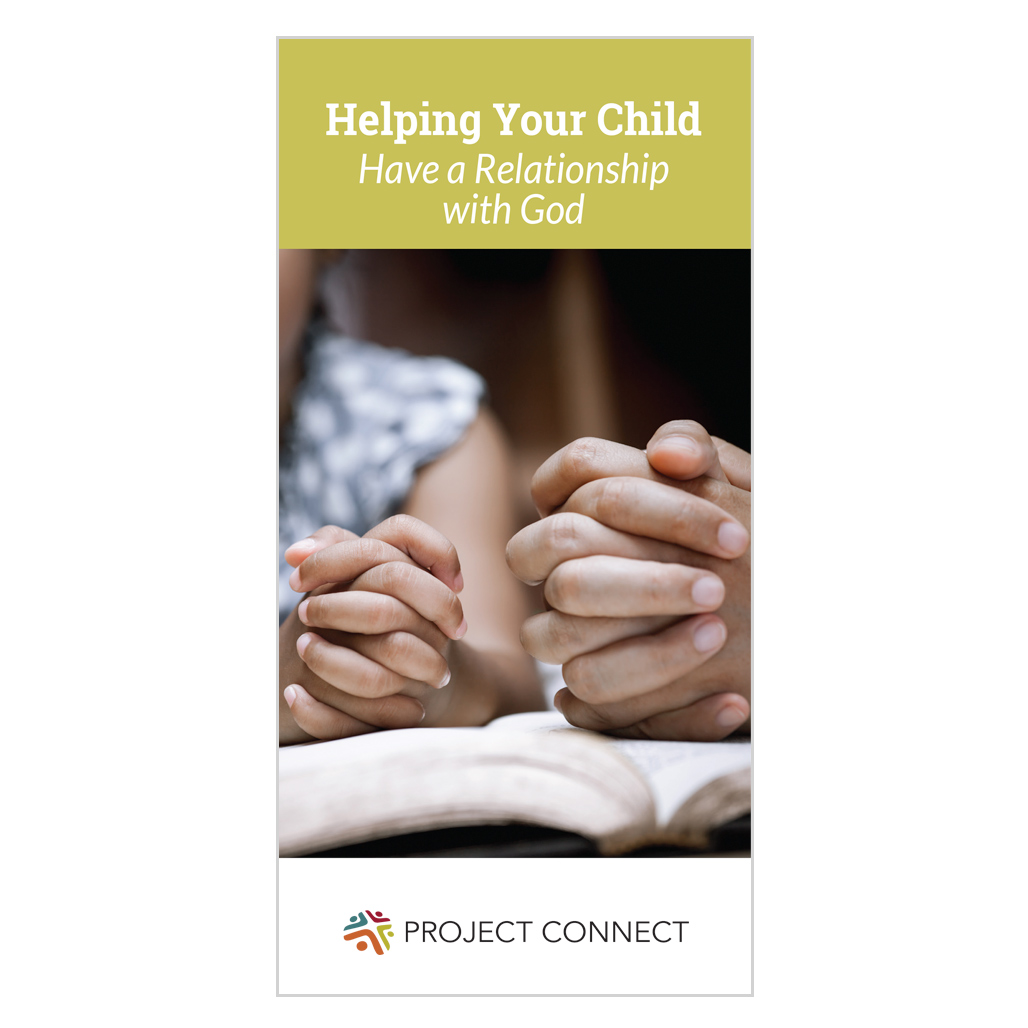 Helping Your Child Have a Relationship with God