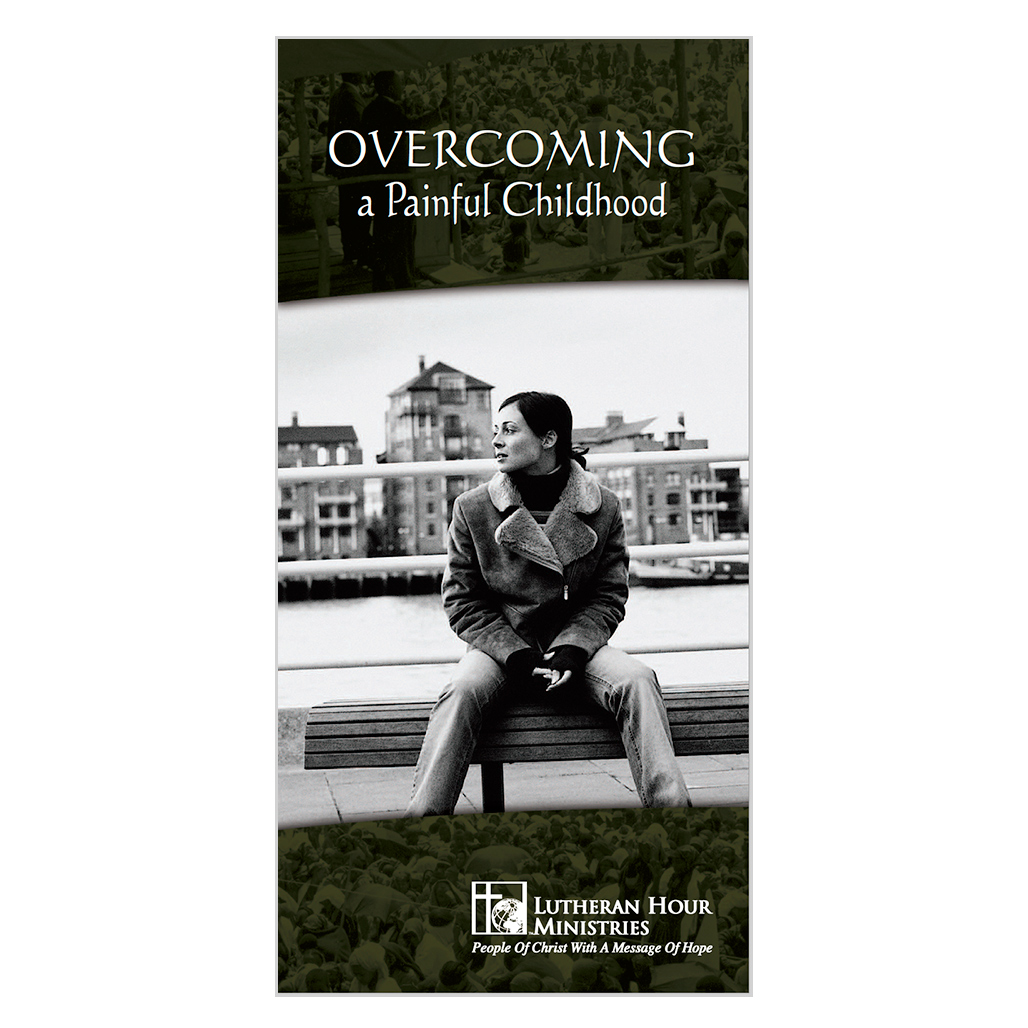 Overcoming a Painful Childhood