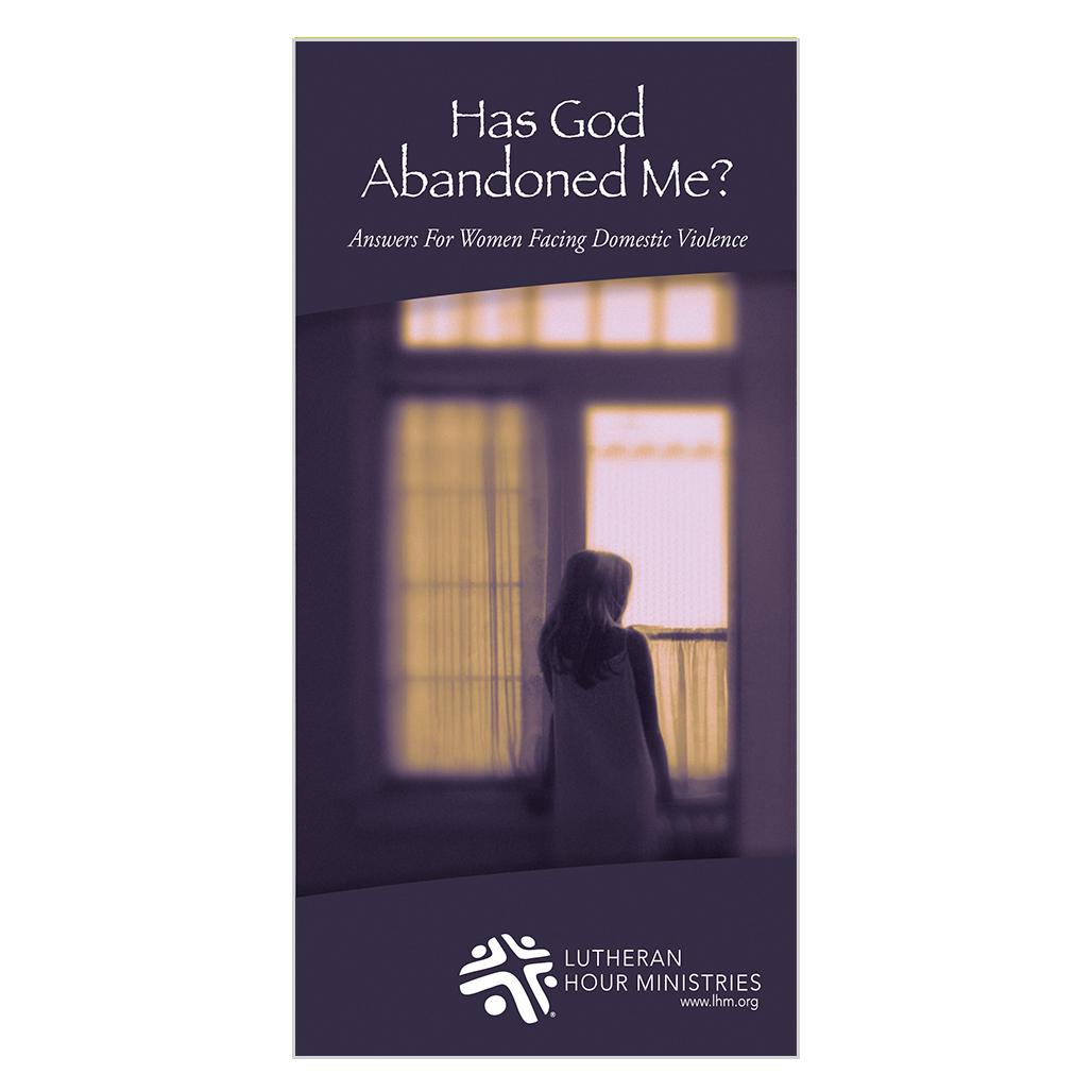 Has God Abandoned Me?