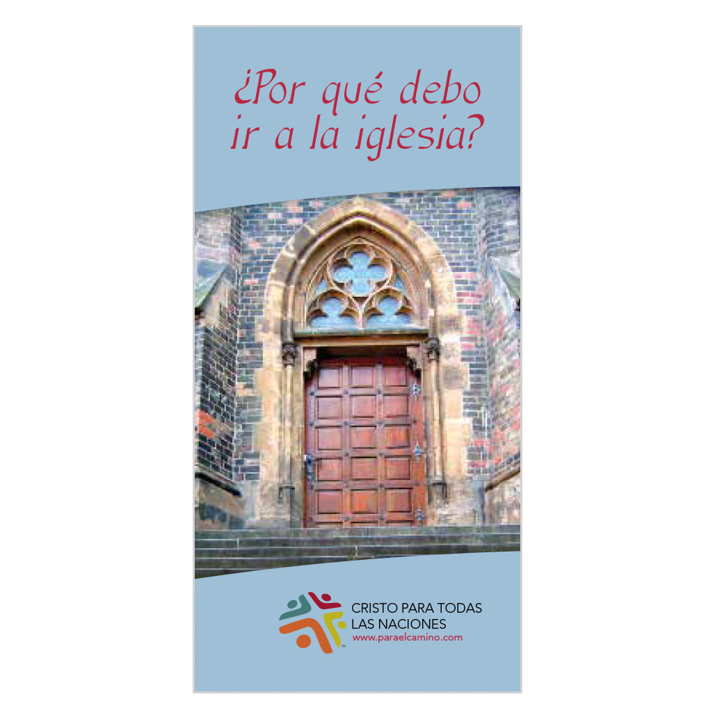 ¿Por qué debo ir a la iglesia? (Why Should I Go to Church?)