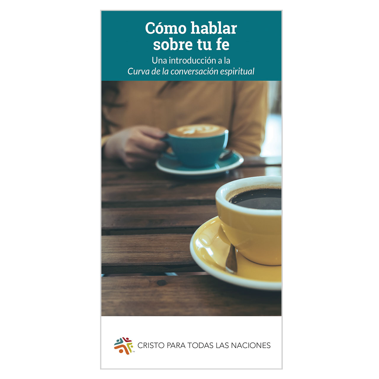 Cómo hablar sobre tu fe (How to Talk About Your Faith)