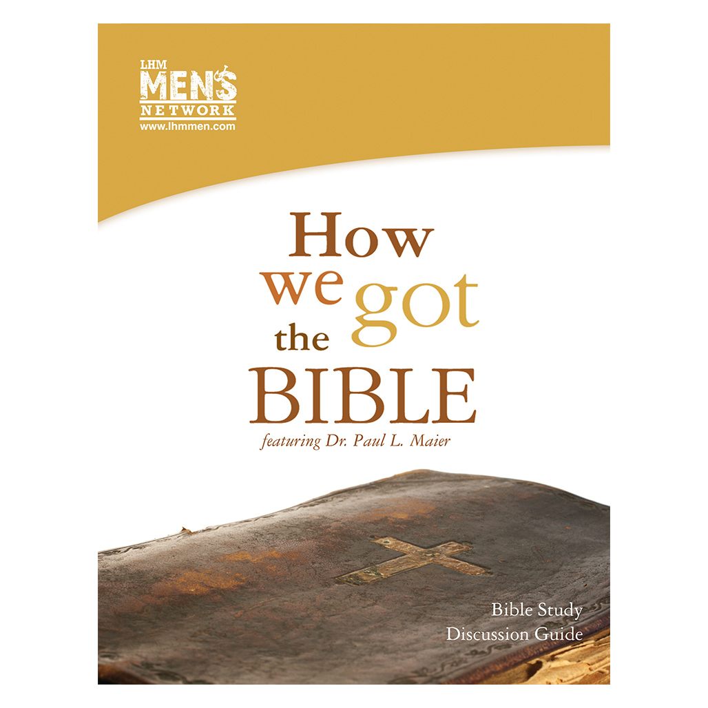 How We Got the Bible - Discussion Guide
