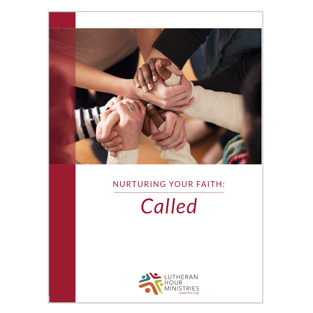 Called (Nurturing Your Faith) - Discussion Guide