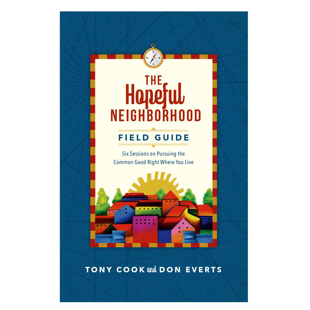 Hopeful Neighborhood Field Guide