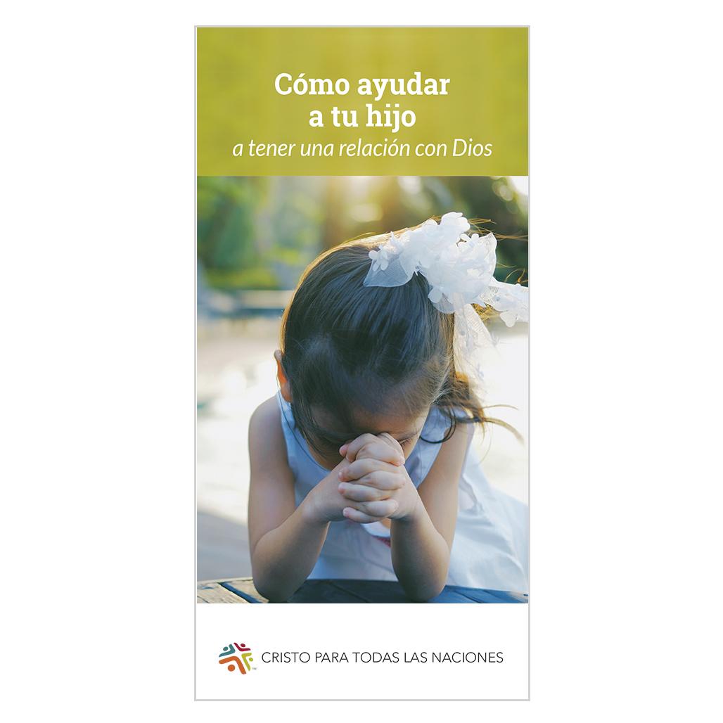 Cómo ayudar a tu hijo a tener una relación con Dios (Helping Your Child Have a Relationship with God)