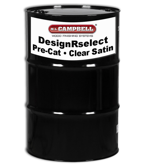 ML Campbell DesignRselect Furniture Pre-Cat Lacquer Clear Satin 55 Gallons Drum