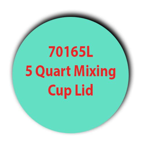 70165L 5 Quart Mixing Cup Lid