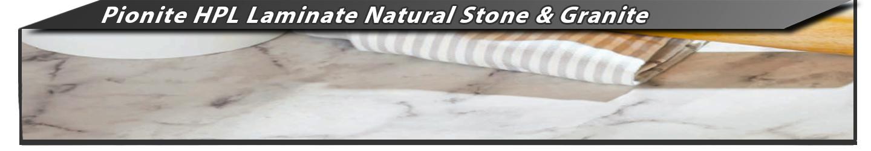 Pionite HPL Natural Stone & Granite Laminate Sheets