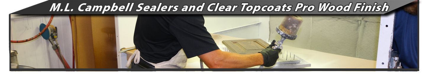 ML Campbell Sealers and Clear Topcoats