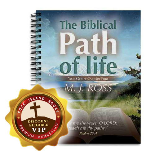 The Biblical Path of Life – Year One: Quarter Four