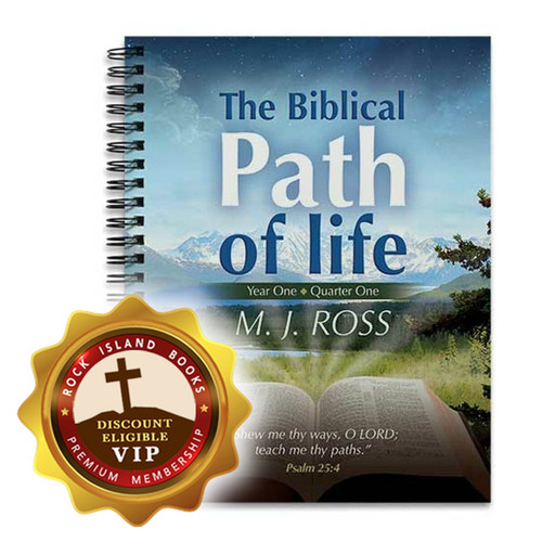 The Biblical Path of Life - Year One: Quarter One