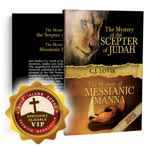 The Mystery of the Scepter of Judah: The Mystery of the Messianic Manna