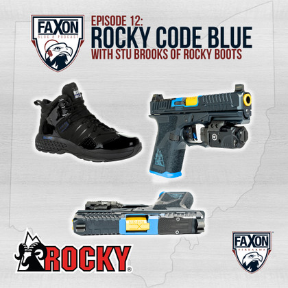 Rocky Boots Code Blue | Episode 12: Faxon Blog & Podcast