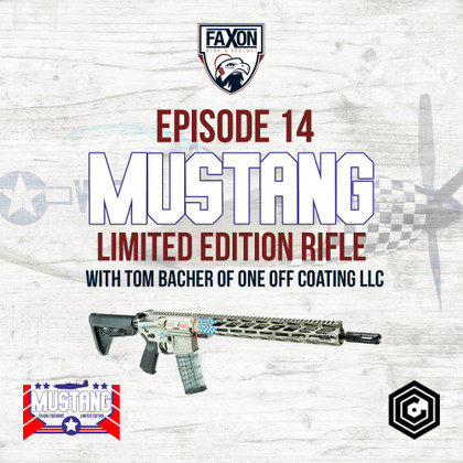 Mustang Limited Edition | Episode 14: Faxon Blog & Podcast