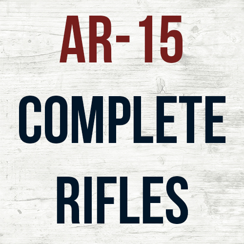 AR-15 Complete Rifles