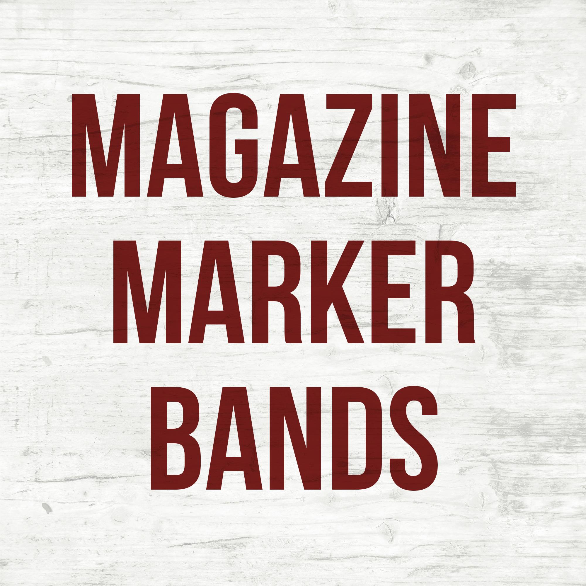 Magazine Marker Bands
