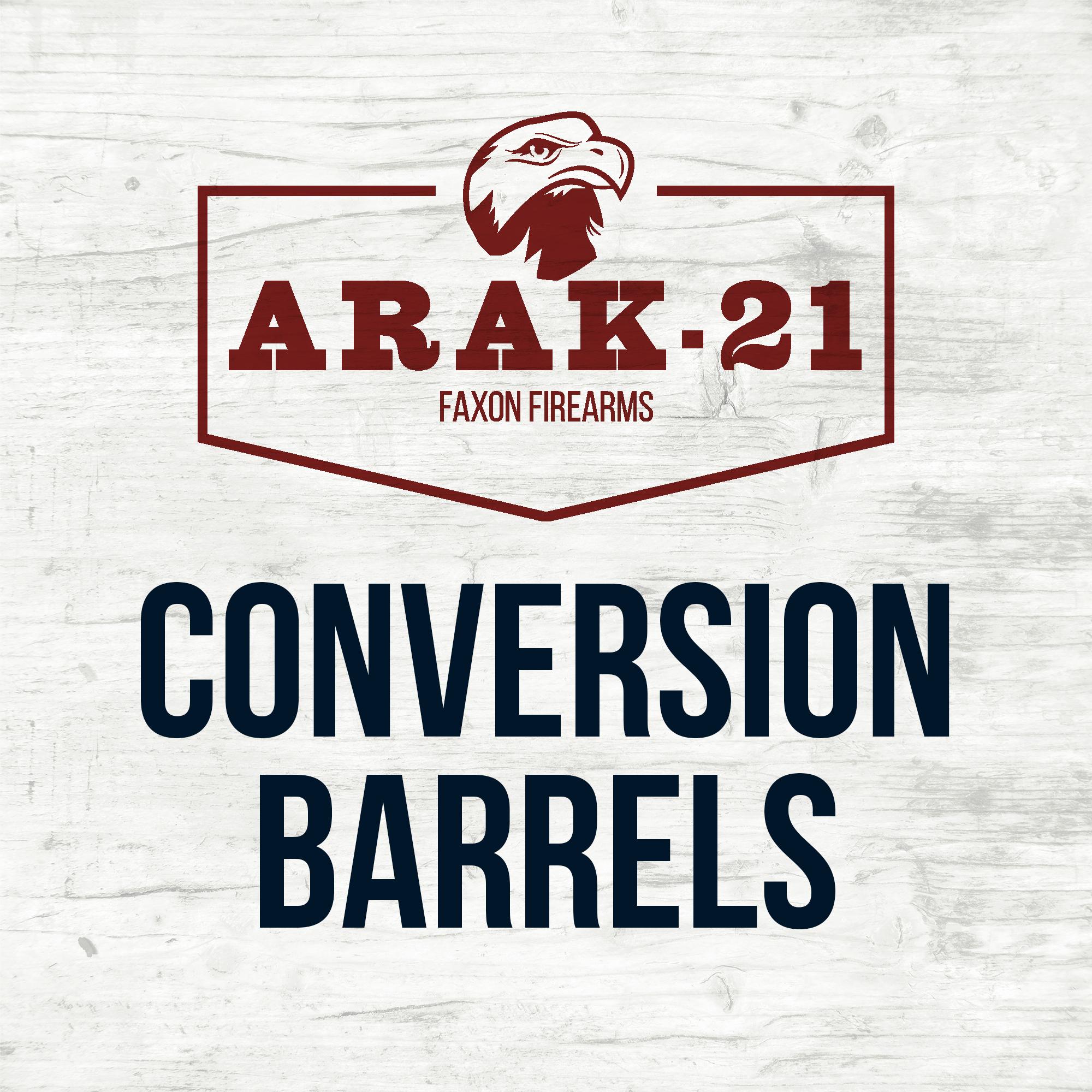 ARAK-21 Conversion Barrels