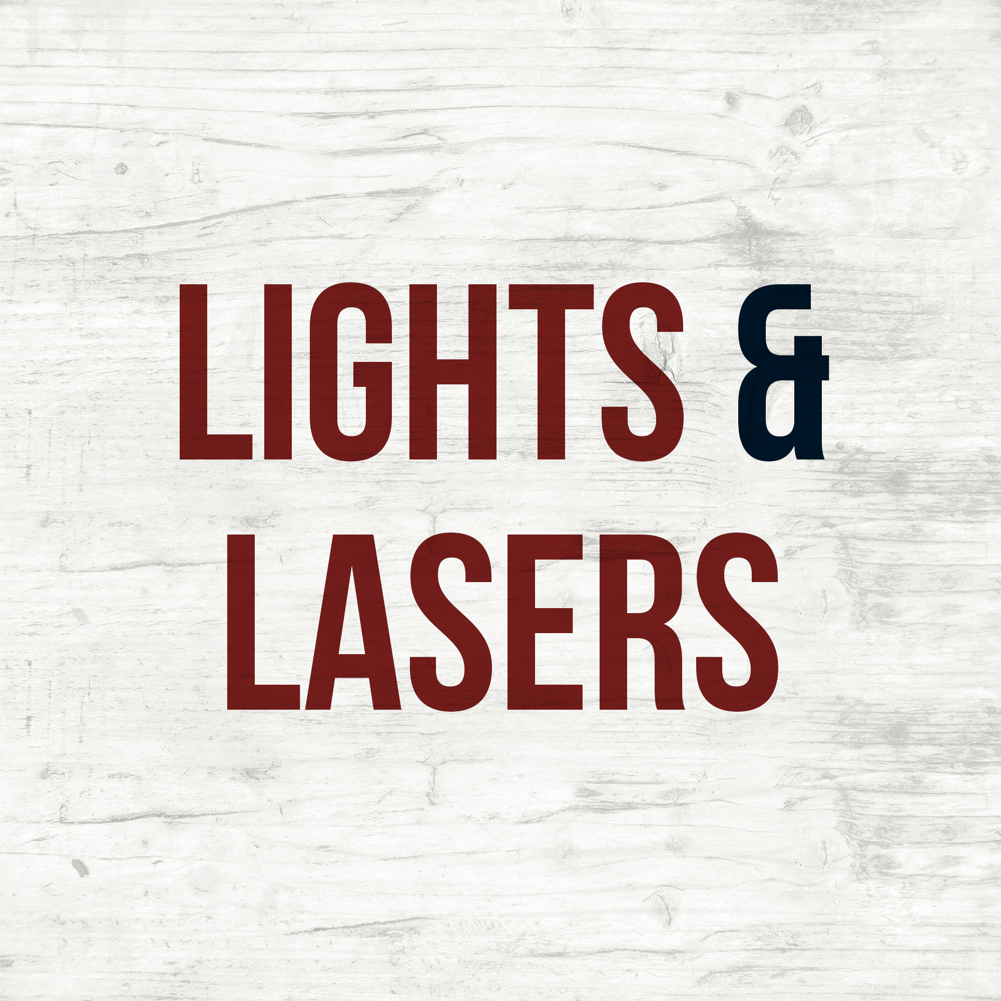 Lights/Lasers