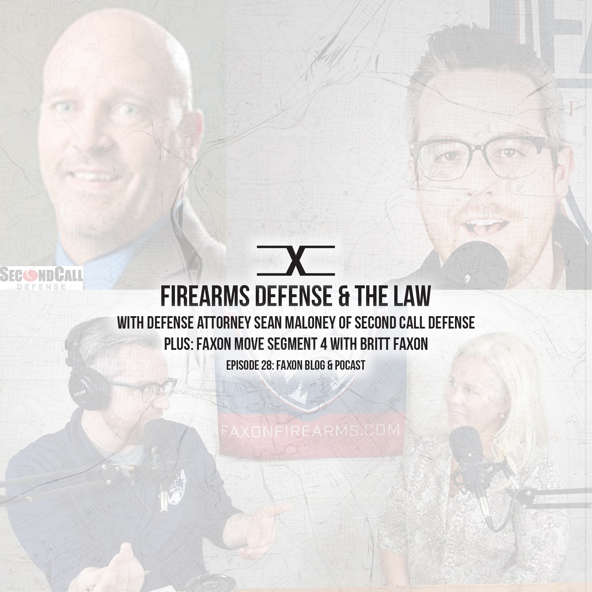Firearms Defense & The Law | Episode 28: Faxon Blog & Podcast