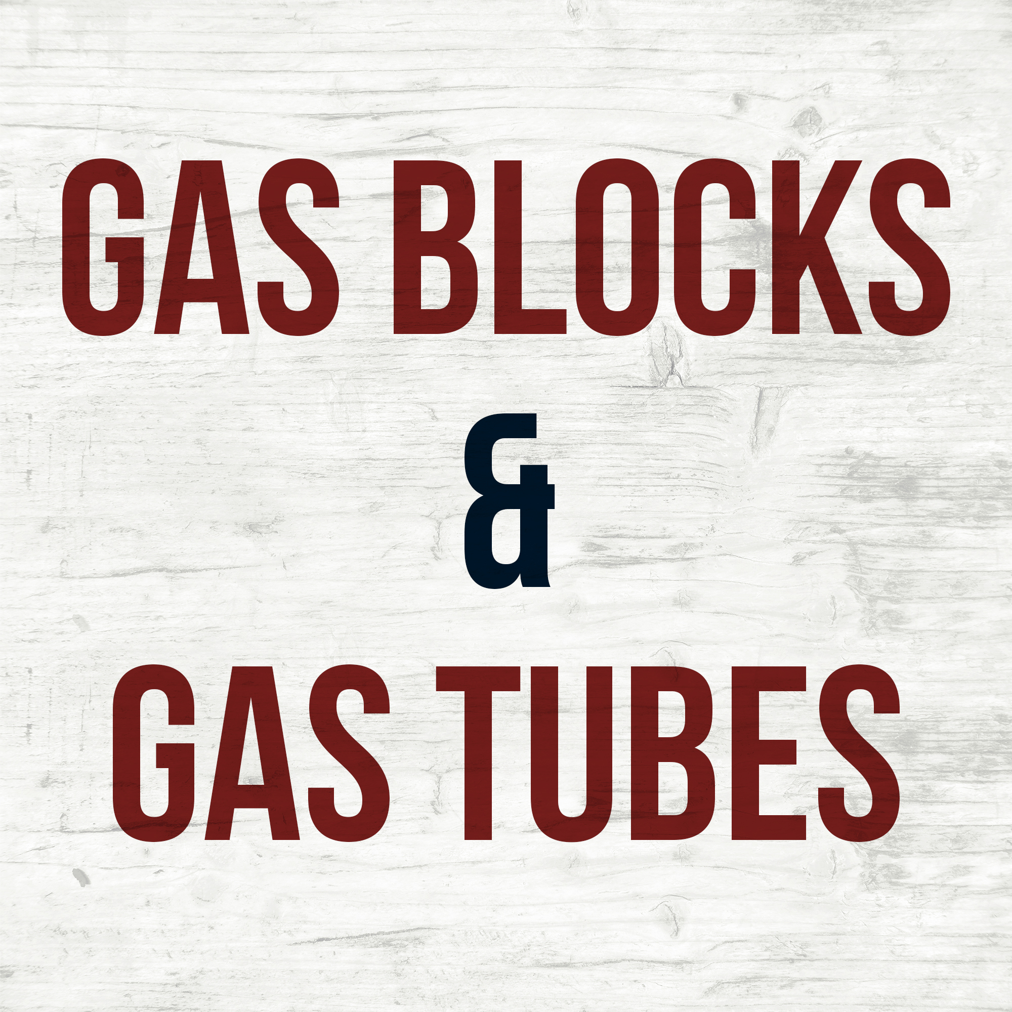 Gas Blocks & Gas Tubes