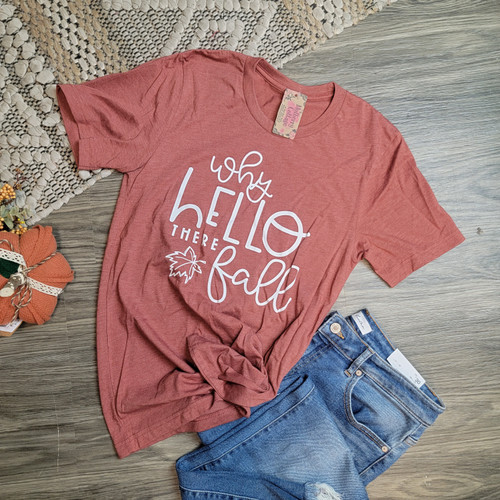 Why Hello There Fall Tee-Heather Clay