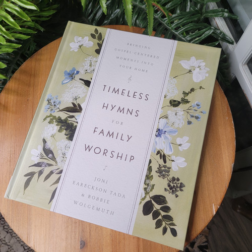 Timeless Hyms for Family Worship