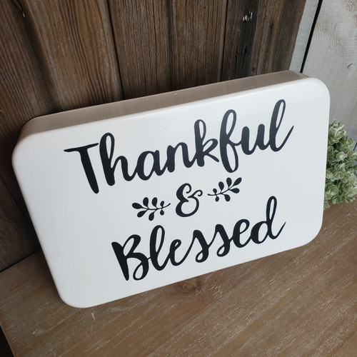Thankful & Blessed Metal Sign