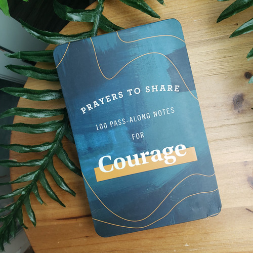 100 Pass-Along Notes for Courage