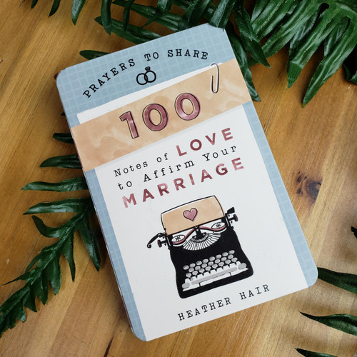 100 Notes of Love To Affirm Your Marriage