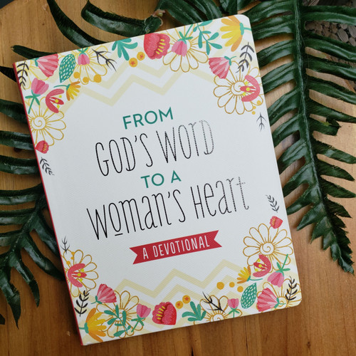 From Gods Word to a Woman's Heart