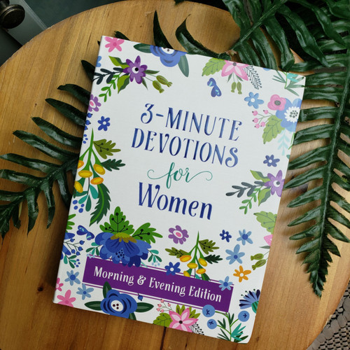 3-Minute Devotions For Women Morning and Evening