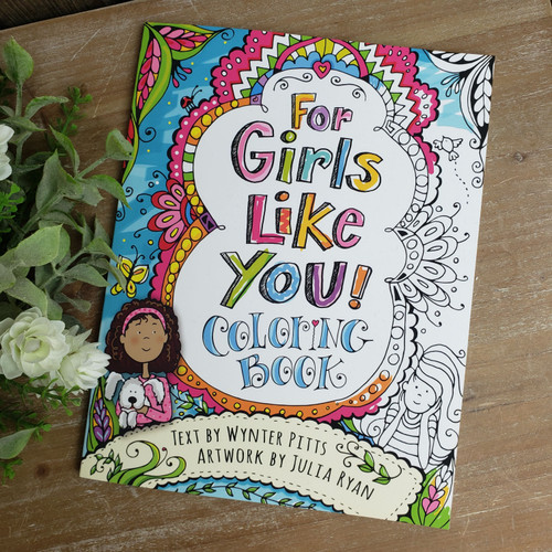 For Girls Like You! Coloring Book