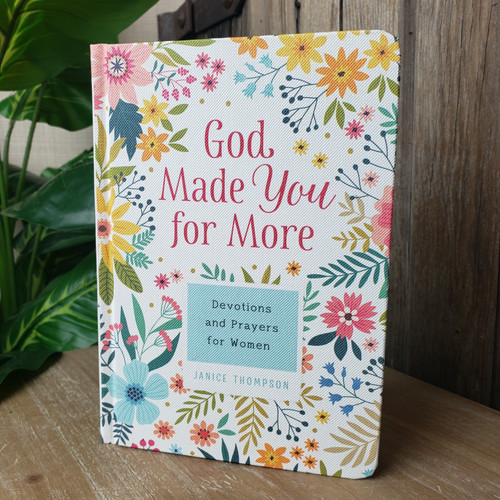God Made You For More