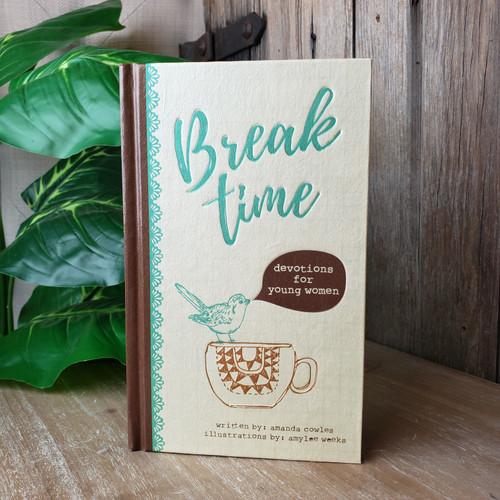 Break Time-Devotions for young Women
