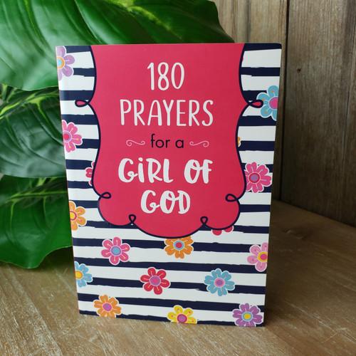 180 Prayers for a Girl of God
