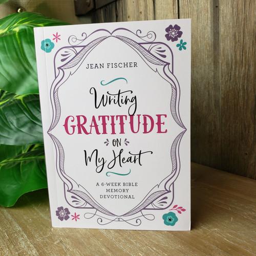 Writing Gratitude on My Heart