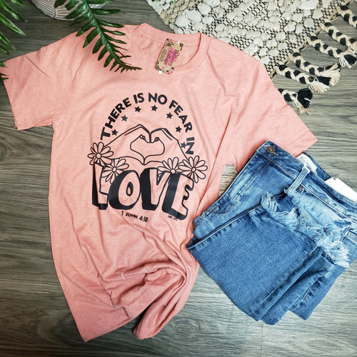 There is No Fear in Love Tee-H. Sunset
