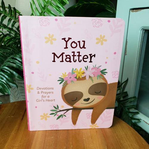You Matter Devotions & Prayers for a Girl's Heart