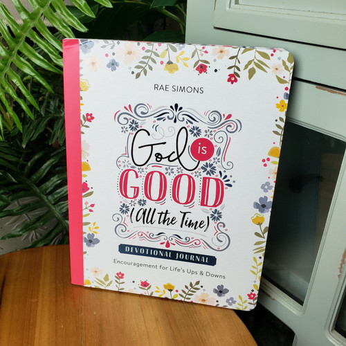 God is Good (all the time) Devotional Journal