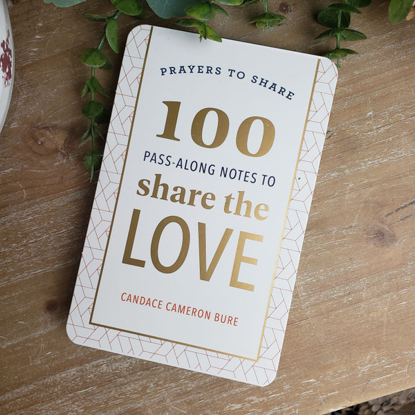 100 Pass-Along Notes to Share the Love