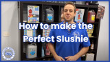 Creating the perfect Slushie