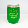 Eat Drink and Be Merry 12 oz Polar Camel Wine Tumbler