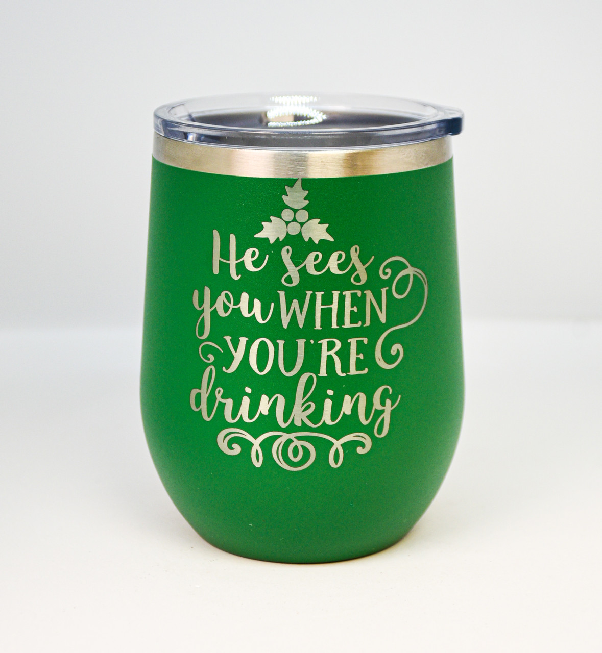 He Sees You When You are Drinking 12 oz Polar Camel Wine Tumbler