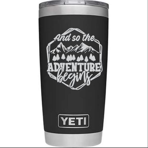 So the Adventure Begins Yeti  20 oz Black Rambler