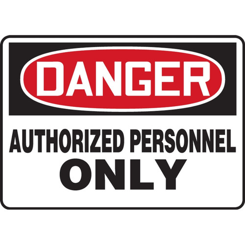 Danger Sign (Authorized Personnel Only)