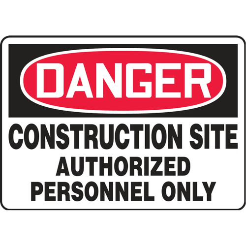 Danger Sign (Construction Site - Authorized Personnel Only)